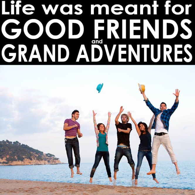 2016-07-09 Life Friends Adventures